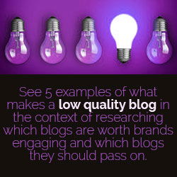 Brands Looking for Bloggers - Brands should look for and avoid these following blogs
