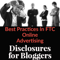 FTC Disclosure for Bloggers